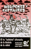 """Dissidents i Captaires"""